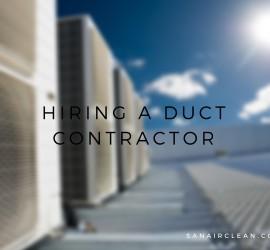 Hiring A Duct Contractor | Sanair IAQ