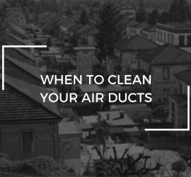 When to clean your Air Ducts? | SANAIR IAQ