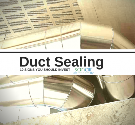 10 Signs You Should Invest in Duct Sealing