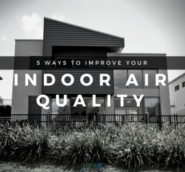 5 Practical Ways to Improve Your Indoor Air Quality | SANAIR IAQ