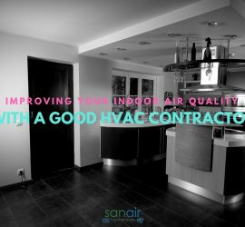 Improving you indoor air quality with a good HVAC contractor!