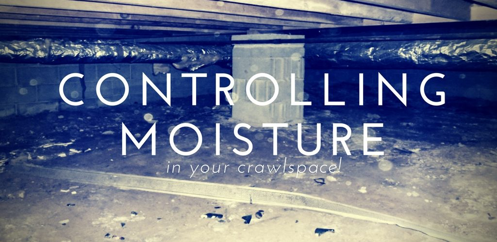 Controlling Moisture and Microbes in Your Crawlspace | SANAIR IAQ