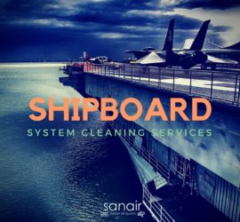 All About Shipboard System Cleaning Services for All Types of Ships | SANAIR IAQ