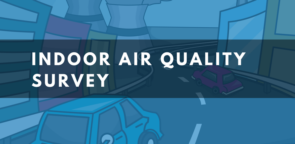 Detecting Indoor Air Pollution with an Indoor Air Quality Survey   SANAIR IAQ