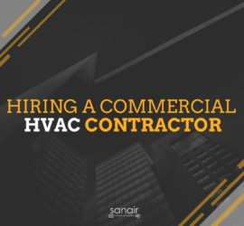Commercial HVAC Contractors: How to Hire One | SANAIR IAQ