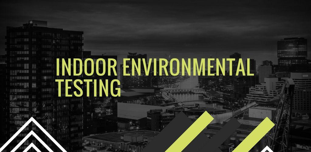 Indoor Environmental Quality Testing by SANAIR IAQ
