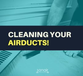 Why Clean Your Air Ducts? | SANAIR IAQ
