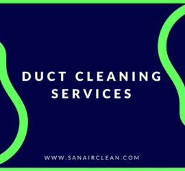 Duct Cleaning Services - How To Hire The Right Contractor! | SANAIR IAQ