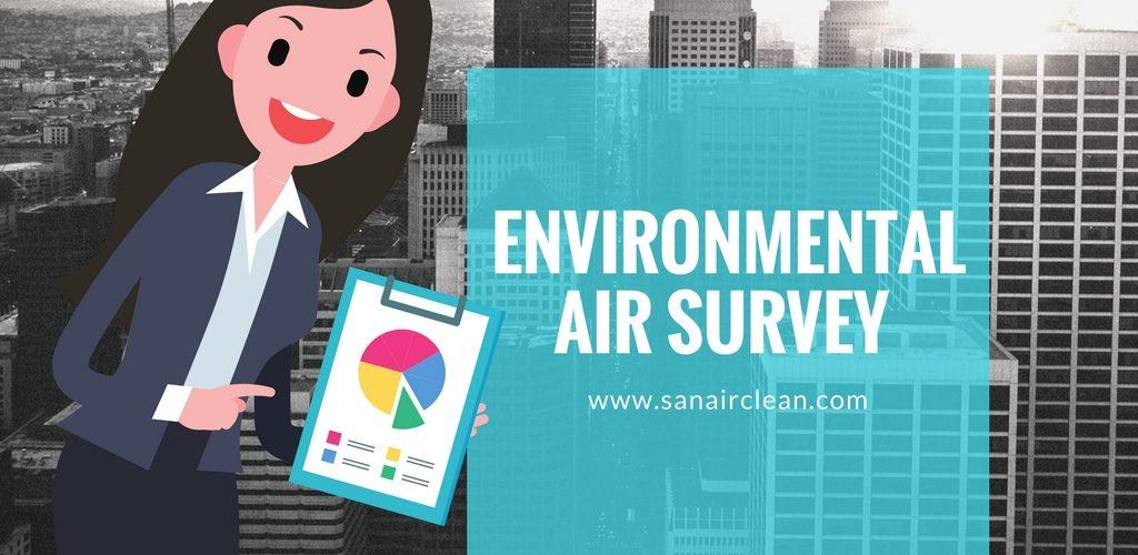 ENVIRONMENTAL AIR SURVEY   SANAIR IAQ