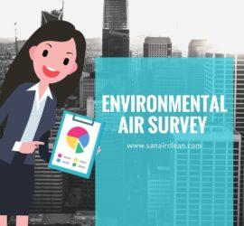 ENVIRONMENTAL AIR SURVEY | SANAIR IAQ