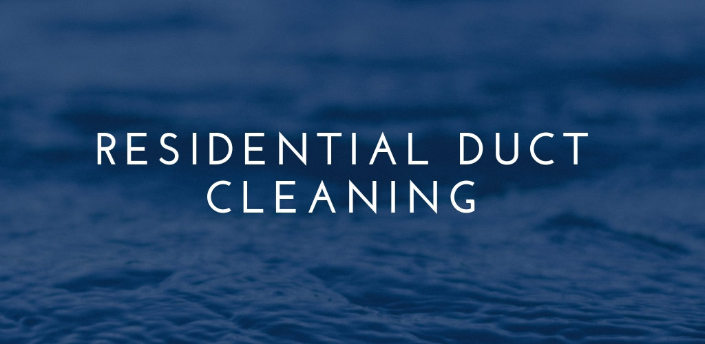 Residential Duct Cleaning Services: A Waste of Money?