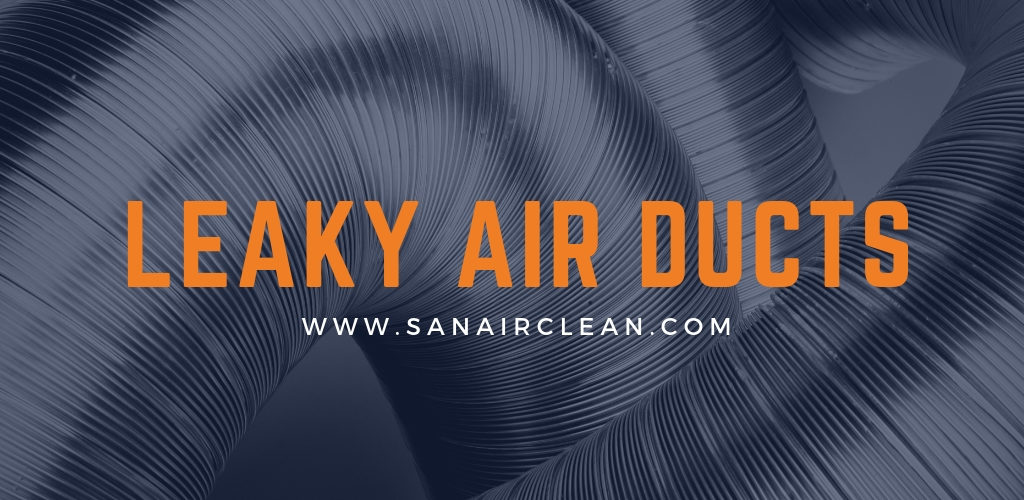 How To Tell If Your Air Ducts Are Leaking? | SANAIR IAQ